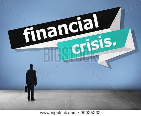 Financial Crisis Economy Recession Concept