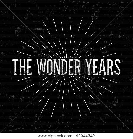 Abstract Creative concept vector design layout with text - the wonder years. For web and mobile icon