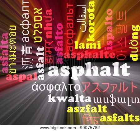 Background concept wordcloud multilanguage international many language illustration of asphalt glowing light