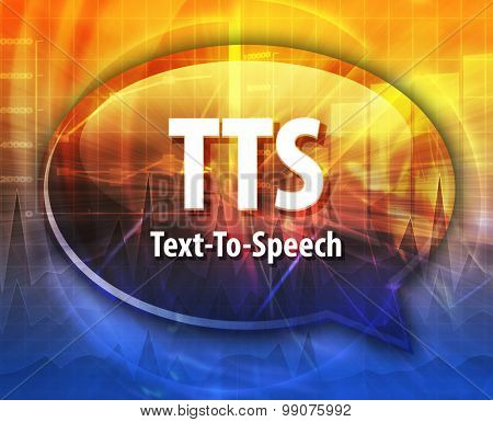 Speech bubble illustration of information technology acronym abbreviation term definition TTS Text to Speech