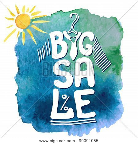 Summer Big Sale lettering.Tee sirt,watercolor sun,Blue splash