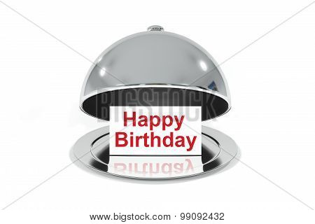 Opened Silver Cloche With White Sign Happy Birthday