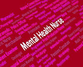 stock photo of matron  - Mental Health Nurse Showing Nervous Breakdown And Employment - JPG
