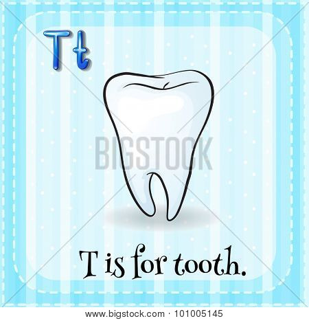 Flashcard letter T is for tooth illustration