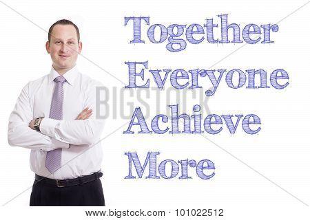 Together Everyone Achieve More Team