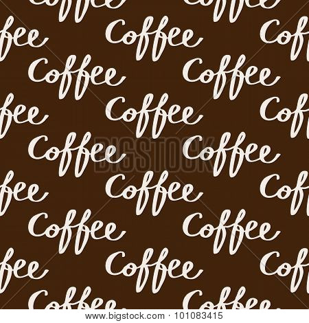 Coffee. Seamless pattern with calligraphy word coffee. Hand-drawn background. Vector illustration.