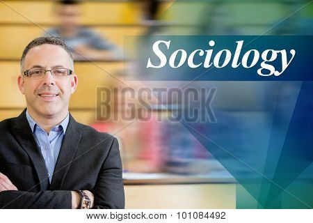 The word sociology against elegant teacher with students sitting at lecture hall