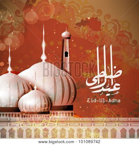 Glossy Mosque with Arabic Islamic calligraphy of text Eid-Ul-Adha on stylish floral design decorated background for Muslim community festival celebration.