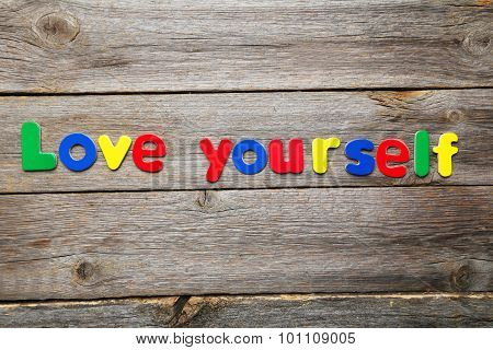 Love Yourself Words Made Of Colorful Magnets