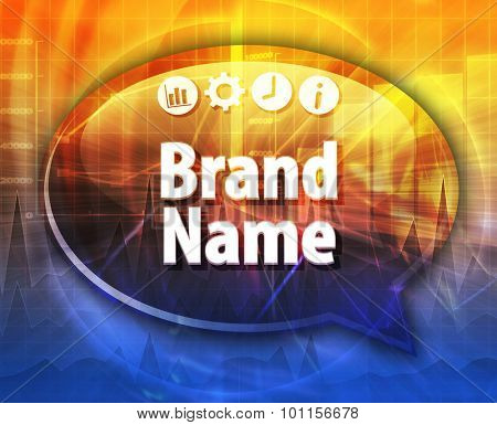 Speech bubble dialog illustration of business term saying Brand Name