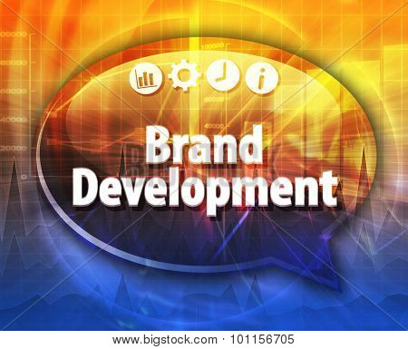 Speech bubble dialog illustration of business term saying Brand Development
