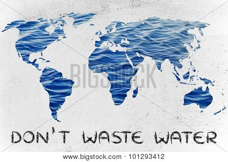 Don't Waste Water: Surreal Map Of The World With Sea Pattern Inside Continents