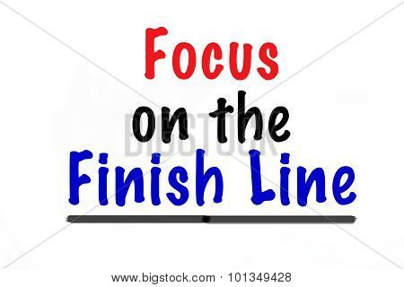 Focus on the Finish Line