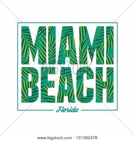 Miami beach typography. Summer tropical t-shirt graphics print.