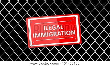 Chain fence with red sign Illegal Immigration, isolated on black background