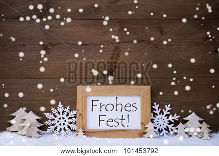 White Frohes Fest Means Merry Christmas, Snow, Snowflakes