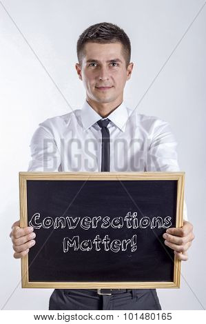 Conversations Matter!