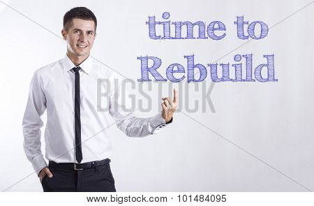 Time To Rebuild