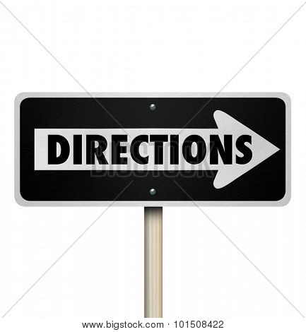 Directions word on a one way street or road sign to illustrate intructions, leadership, management or guidance through a challenge, project, task or job