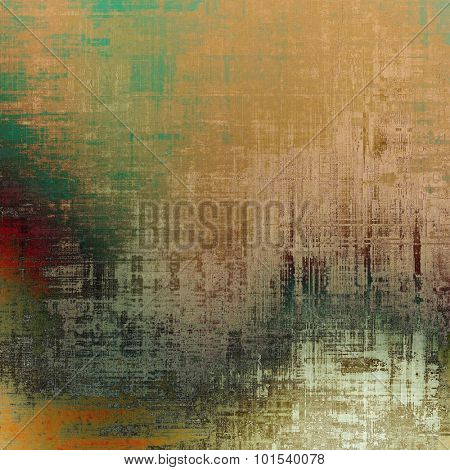 Background in grunge style. With different color patterns: yellow (beige); gray; green; red (orange)