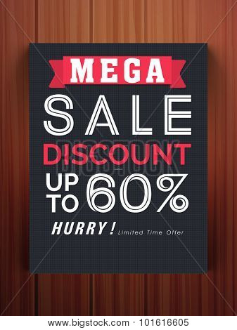 Stylish Mega Sale flyer, banner or template with 60% discount offer on glossy wooden background.