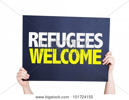 Refugees Welcome placard isolated on white