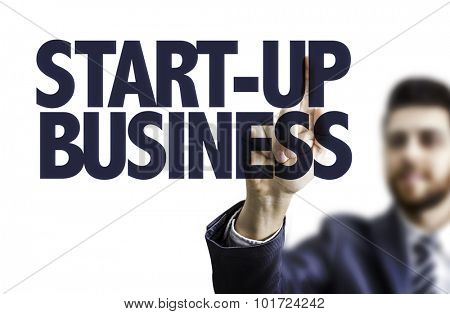 Business man pointing the text: Start-Up Business