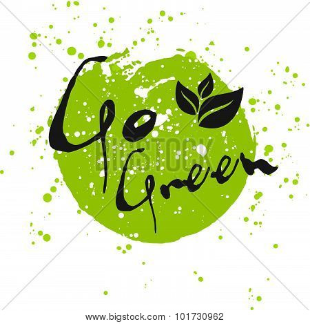 Go Green Eco Icon With Leaf, Vector Bio Sign On Watercolor Stain With Watercolor Spots. Vector Banne