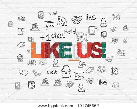 Social network concept: Like us on wall background