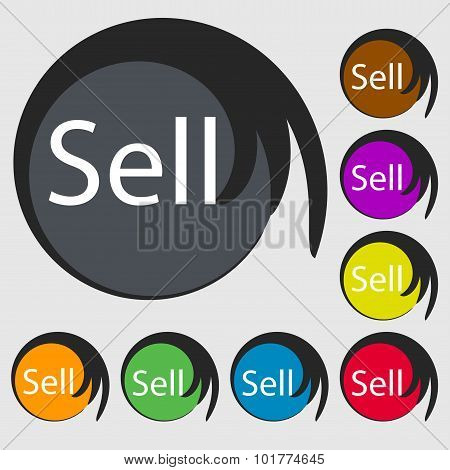 Sell Sign Icon. Contributor Earnings Button. Symbols On Eight Colored Buttons. Vector