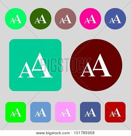 Enlarge Font, Aa Icon Sign. 12 Colored Buttons. Flat Design. Vector