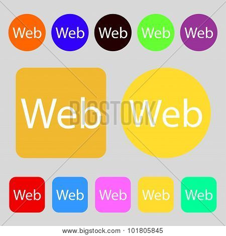 Web Sign Icon. World Wide Web Symbol. 12 Colored Buttons. Flat Design. Vector
