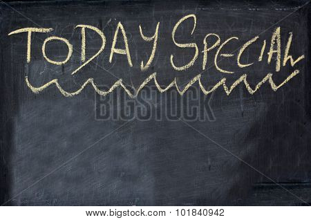 Today special written on chalkboard. concept photo of food and drinks