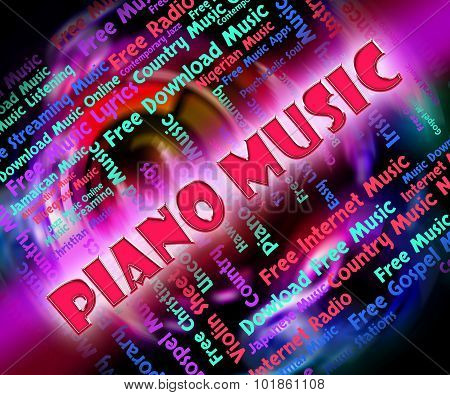 Piano Music Means Sound Track And Keyboard