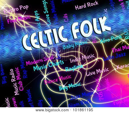 Celtic Folk Represents Sound Tracks And Audio