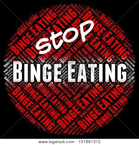 Stop Binge Eating Represents Finish Off And Ate