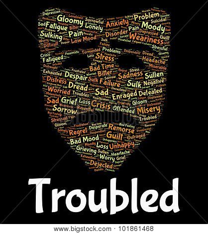 Troubled Word Shows Difficulty Hard And Wordcloud
