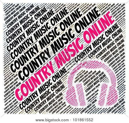 Country Music Online Shows Web Site And Audio