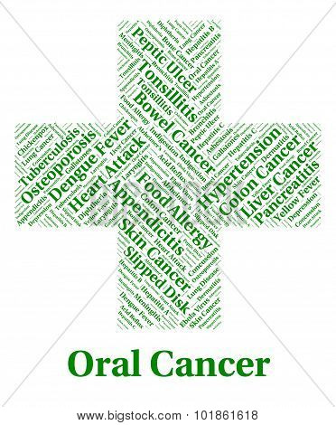 Oral Cancer Shows Poor Health And Afflictions