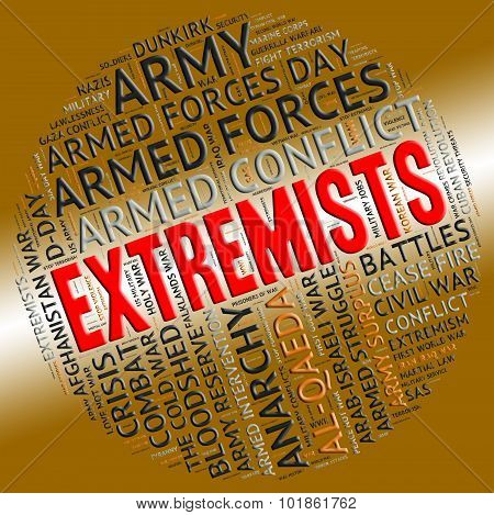 Extremists Word Represents Sectarianism Partisanship And Fundamentalism