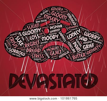 Devastated Word Means Daze Overwhelmed And Devastating