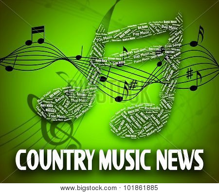 Country Music News Indicates Folk Song And Musical