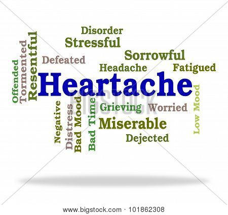 Heartache Word Represents Worry Agony And Wordclouds
