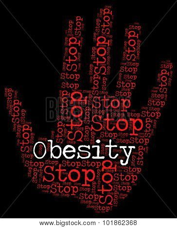 Stop Obesity Shows Chunky Portliness And Chubbiness