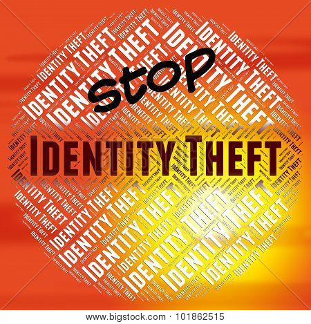 Stop Identity Theft Means Stopping No And Restriction