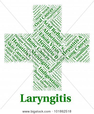 Laryngitis Illness Indicates Poor Health And Affliction