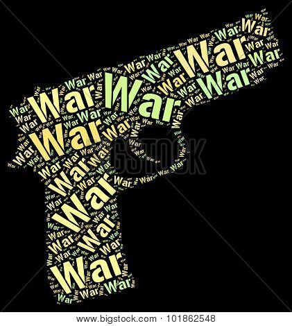 War Words Indicates Fights Wordcloud And Battles