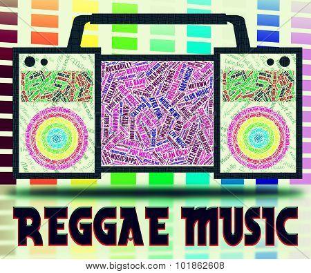 Reggae Music Shows Sound Track And Audio