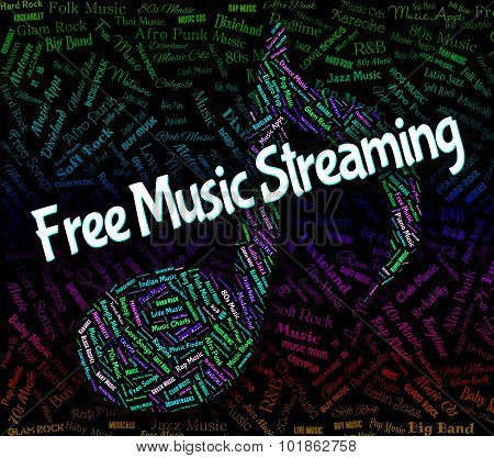 Free Music Streaming Shows Sound Track And Acoustic