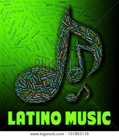 Latino Music Means Sound Tracks And Harmonies